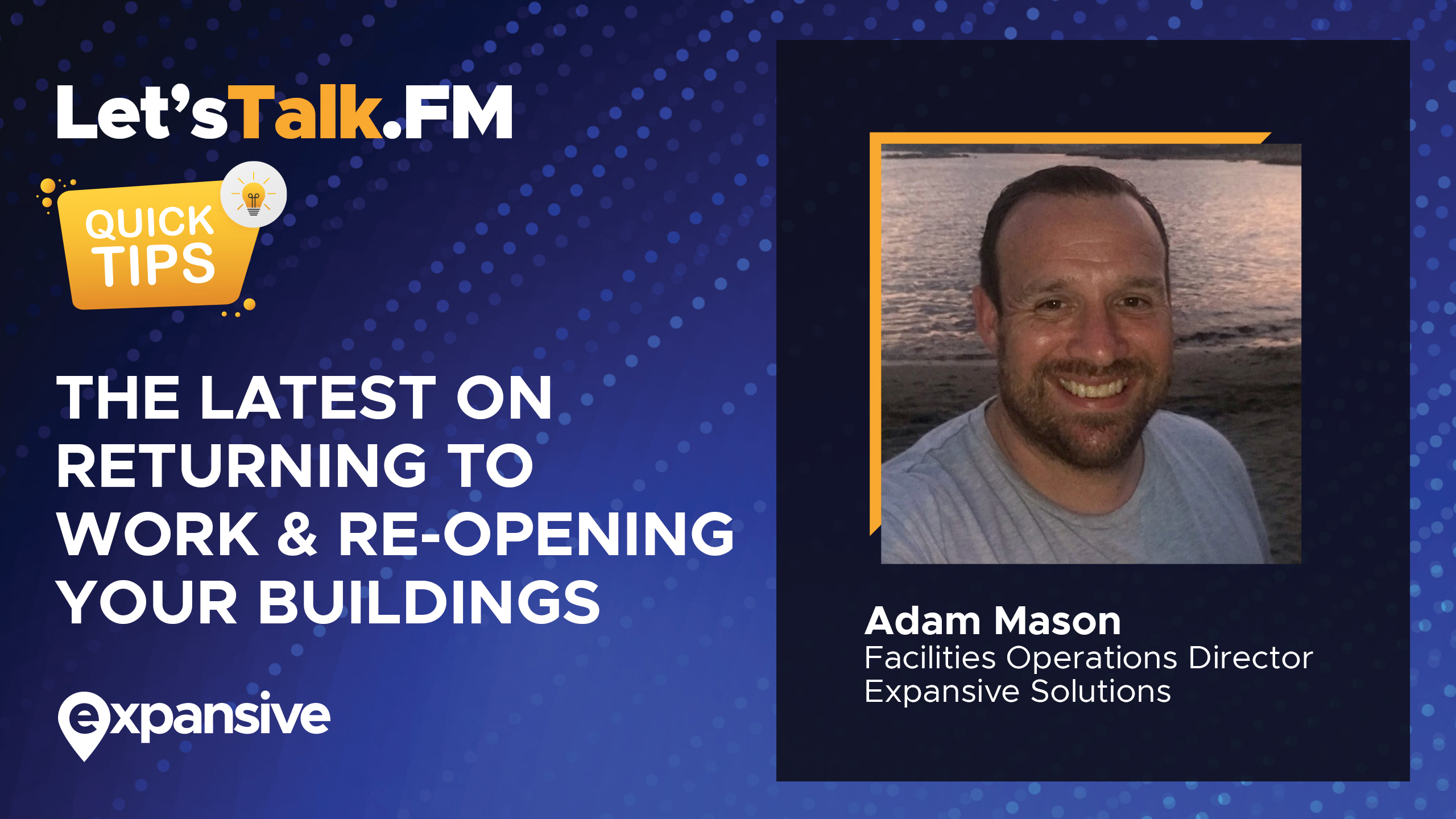 The latest on re-opening buildings and returning to work